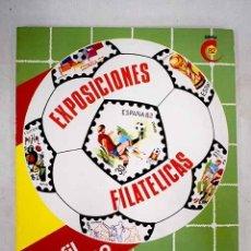 Livres: CATÁLOGO OFICIAL EXPOFIL MUNDIAL 82. Lote 172871480