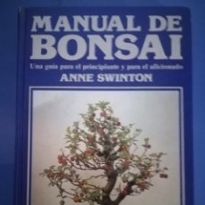Libros: MANUAL DEL BONSAI - ANNE SWINTON. Lote 172880058