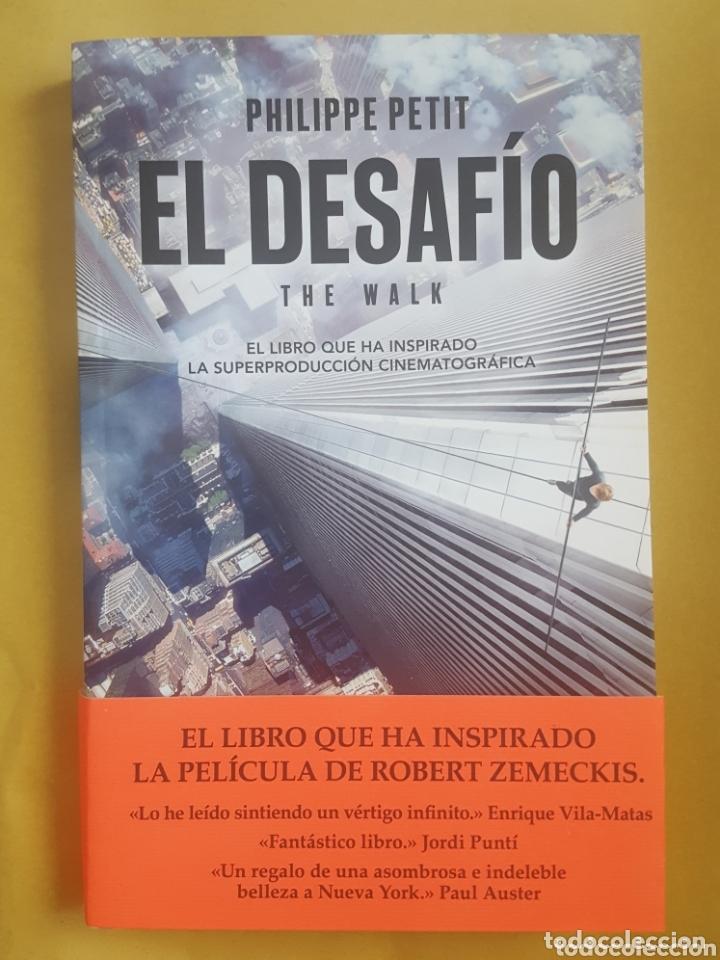 LIBRO / EL DESAFIO (THE WALK) - PHILIPPE PETIT (Libros Nuevos - Literatura - Narrativa - Aventuras)
