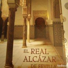 Libros: EL REAL ALCAZAR DE SEVILLA. Lote 172998402
