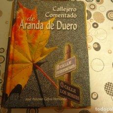 Libros: CALLEJERO COMENTADO DE ARANDA DE DUERO. Lote 173039988