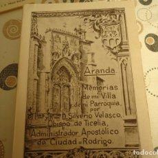 Libros: ARANDA, MEMORIAS DE MI VILLA Y MI PARROQUIA. Lote 173040238