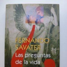 Libros: SAVATER. LAS PREGUNTAS DE LA VIDA. Lote 173050855