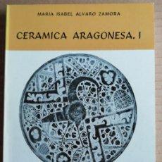Libros: CERAMICA ARAGONESA - COLECCION ARAGON Nº2. Lote 173154785