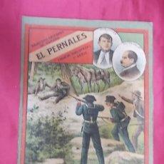 Libros: BANDIDOS CELEBRES DE ESPAÑA. EL PERNALES . NUEVA BIBLIOTECA. 1ª SERIE. TOMO UNICO. Lote 173167858