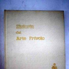 Libros: HISTORIA DEL ARTE FRÍVOLO. Lote 173178943