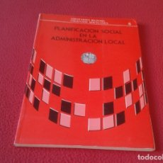 Libros: LIBRO PLANIFICACIÓN SOCIAL EN LA ADMINISTRACIÓN LOCAL INSTITUTO VASCO DE ADMINISTRACIÓN PÚBLICA 1988. Lote 173234477