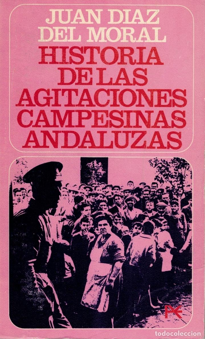 HISTORIA DE LAS AGITACIONES CAMPESINAS ANDALUZAS-CÓRDOBA. ANTECEDENTES PARA UNA REFORMA AGRARIA) - J (Libros sin clasificar)