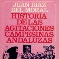 Libros: HISTORIA DE LAS AGITACIONES CAMPESINAS ANDALUZAS-CÓRDOBA. ANTECEDENTES PARA UNA REFORMA AGRARIA) - J. Lote 173361675