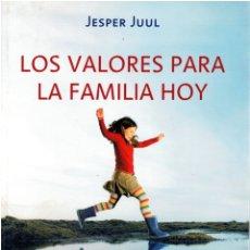 Libros: LOS VALORES PARA LA FAMILIA HOY. LAS PAUTAS PARA LAS RELACIONES DE PAREJA Y LA EDUCACIÓN DE LOS HIJO. Lote 173363419