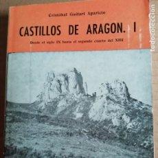 Libros: CASTILLOS DE ARAGON I -COLECCION ARAGON Nº4. Lote 173380282