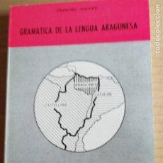 Libros: GRAMATICA DE LA LENGUA ARAGONESA -COLECCION ARAGON Nº14. Lote 173381458