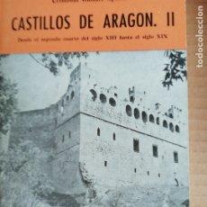 Libros: CASTILLOS DE ARAGON II -COLECCION ARAGON Nº5. Lote 173381802