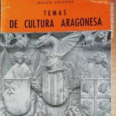 Libros: TEMAS DE LA CULTURA ARAGONESA -COLECCION ARAGON Nº39. Lote 173382090