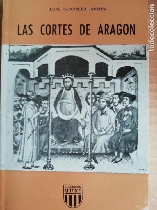 LAS CORTES DE ARAGON -COLECCION ARAGON Nº29 (Libros sin clasificar)
