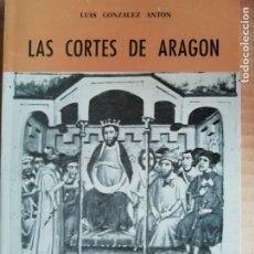 Libros: LAS CORTES DE ARAGON -COLECCION ARAGON Nº29. Lote 173382274