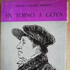Libros: EN TORNO A GOYA -COLECCION ARAGON Nº25. Lote 173382324