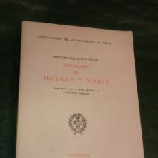 Libros: EPISTOLARIO III. MAYANS Y MARTÍ, DE GREGORIO MAYANS Y SISCAR - VALENCIA 1973. Lote 173392520