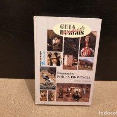 Libros: GUIA DE BURGOS......ITINERARIOS POR LA PROVINCIA.....1993.... Lote 173448212