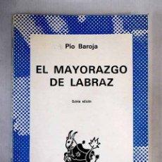 Libros: EL MAYORAZGO DE LABRAZ. Lote 173622374