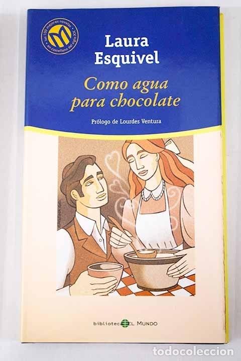 COMO AGUA PARA CHOCOLATE (Libros sin clasificar)