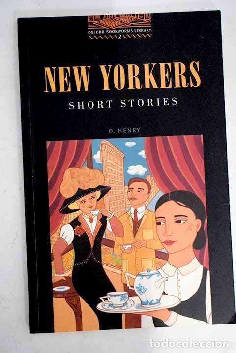 NEW YORKERS : SHORT STORIES (Libros sin clasificar)