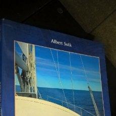Libros: LA RUTA DEL CAFE. ALBERT SOLA. RECORRIENDO EL MUNDO DEL CAFE...NAVEGANDO EN SOLITARIO... . Lote 173792725
