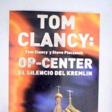 Libros: OP-CENTER: EL SILENCIO DEL KREMLIN. Lote 173950750