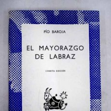 Libros: EL MAYORAZGO DE LABRAZ. Lote 174140507