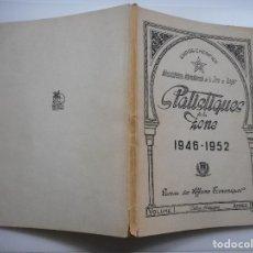 Libros: ADMINISTRATION INTERNATIONALE DE LA ZONE DE TANGER(FRANCÉS) ESTADITIQUES DE LA ZONE 1946-1952 Y95667. Lote 174150723
