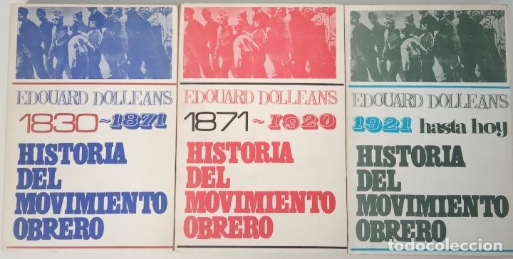 HISTORIA DEL MOVIMIENTO OBRERO I (1830-1871), II (1871-1920), Y III (1921 HASTA HOY) (OBRA COMPLETA (Libros sin clasificar)