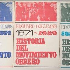 Libros: HISTORIA DEL MOVIMIENTO OBRERO I (1830-1871), II (1871-1920), Y III (1921 HASTA HOY) (OBRA COMPLETA. Lote 174276930