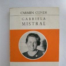 Libros: GABRIELA MISTRAL - CARMEN CONDE. Lote 174352934
