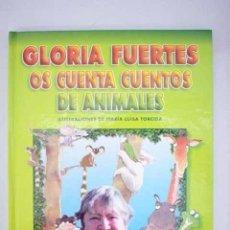 Libros: GLORIA FUERTES OS CUENTA CUENTOS DE ANIMALES. Lote 174371522