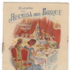 Libros: HISTORIA DE LA HERMOSA DEL BOSQUE - REGALO A LOS PEQUEÑOS CONSUMIDORES DE LA HARINA LACTEADA NESTLÉ. Lote 174395338
