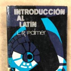 Libros: INTRODUCCIÓN AL LATÍN. L.R. PALMER. EDITORIAL PLANETA 1974. TAPA DURA CON SOBRECUBIERTA. Lote 174574348
