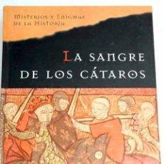 Libros: LA SANGRE DE LOS CÁTAROS. Lote 204193338