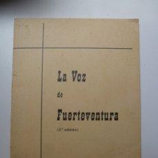 Libros: LA VOZ DE FUERTEVENTURA. 1971 DOLORES FAJARDO NEGRÍN. Lote 175189907