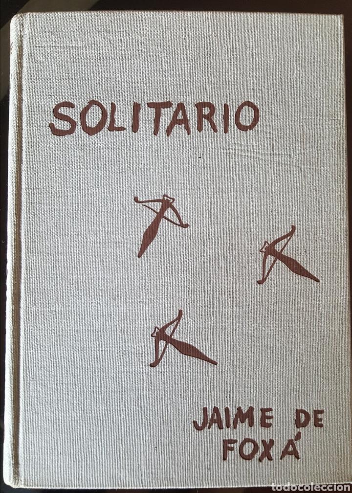 Libros: Solitario. Andanzas y meditaciones de un jabalí. Jaime de Foxá. Caza - Foto 2 - 194694250