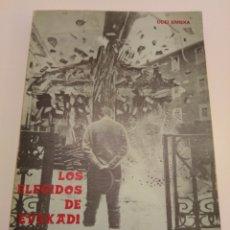 Libros: LOS ELEGIDOS DE EUZKADI ODEI ERREKA JOKIN AZAOLA SECUESTRO REY ETA TOPO EUSKADI TA ASKATASUNA VASCO. Lote 175364373