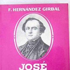 Libros: JOSÉ DE SALAMANCA - FLORENTINO HERNÁNDEZ GIRBAL. Lote 175372135
