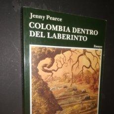 Libros: COLOMBIA DENTRO DEL LABERINTO--JENNY PEARCE . Lote 175743292