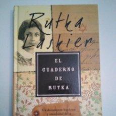 Libros: EL CUADERNO DE RUTKA. RUTKA LASKIER. ED SUMA 2008. SEGUNDA GUERRA MUNDIAL NAZI DIARIO. YAD VASHEM. Lote 176177918