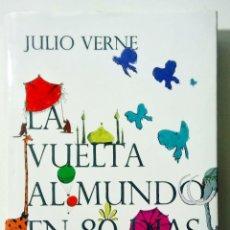 Libros: JULIO VERNE LA VUELTA AL MUNDO EN 80 DÍAS. Lote 176511019