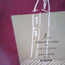Libros: LES OBSERVACIONS DE CAVANILLES. DOS-CENTS ANYS DESPRES. COMPLETO 4 TOMOS EN VALENCIANO. Lote 176579003