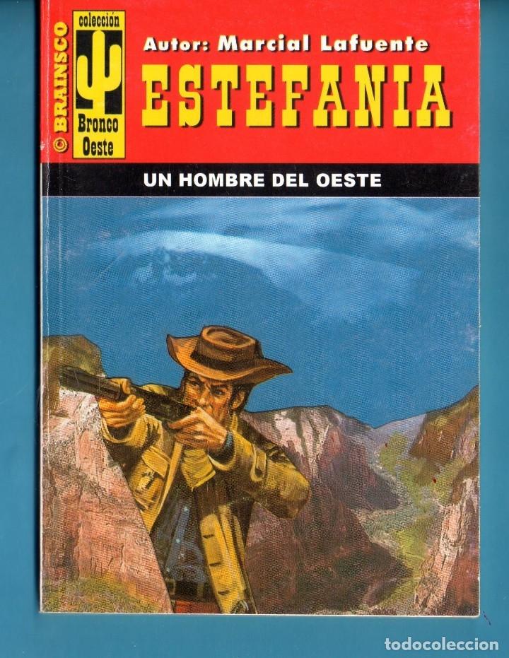 NOVELA DE ESTEFANÍA EDICIÓN BRONCO OESTE TÍTULO UN HOMBRE DEL OESTE (Libros Nuevos - Literatura - Narrativa - Aventuras)