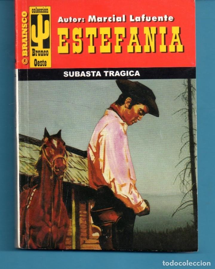 NOVELA DE ESTEFANÍA EDICIÓN BRAINSCO BRONCO OESTE TÍTULO SUBASTA TRÁGICA Nº 223 BO UNA ESTRELLA (Libros Nuevos - Literatura - Narrativa - Aventuras)