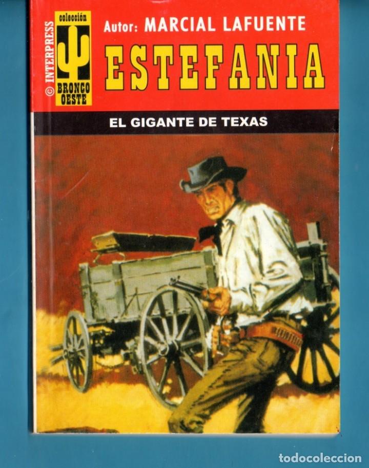 NOVELA DE ESTEFANÍA EDICIÓN BRONCO OESTE TÍTULO EL GIGANTE DE TEXAS (Libros Nuevos - Literatura - Narrativa - Aventuras)