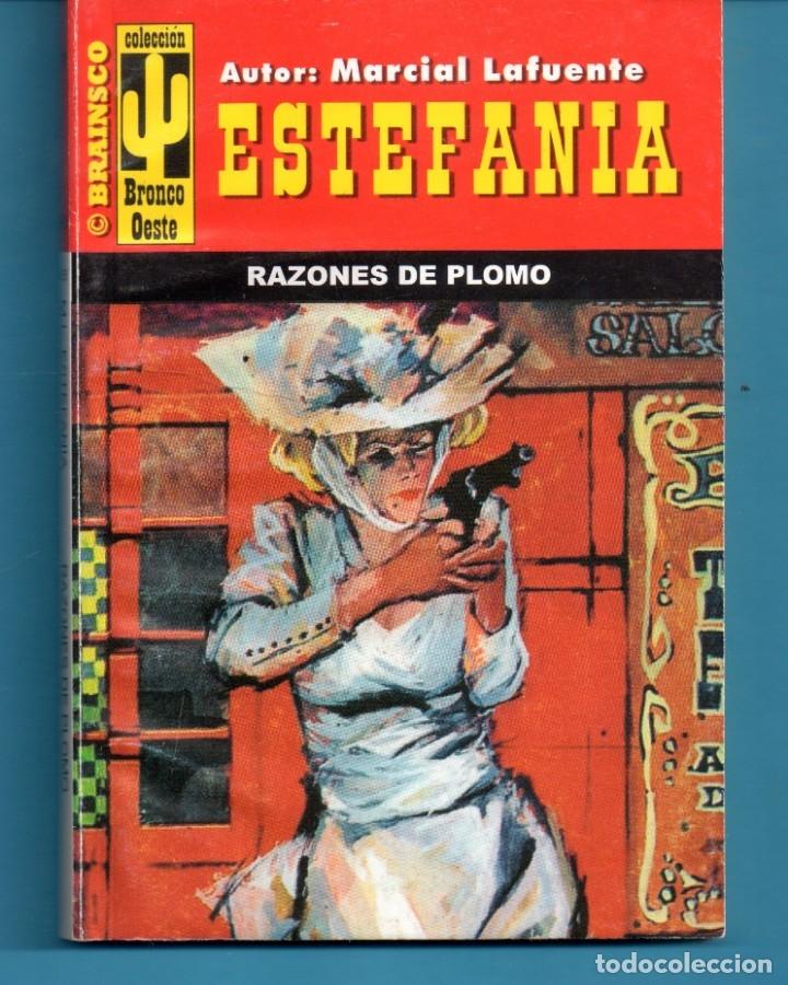 NOVELA DE ESTEFANÍA EDICIÓN BRAINSCO BRONCO OESTE TÍTULO RAZONES DE PLOMO Nº 355 BO UNA ESTRELLA (Libros Nuevos - Literatura - Narrativa - Aventuras)