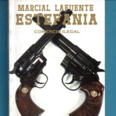 Libros: NOVELA DE ESTEFANÍA EDICIÓN BOLSILIBRO TÍTULO COMERCIO ILEGAL Nº 11. Lote 176642389